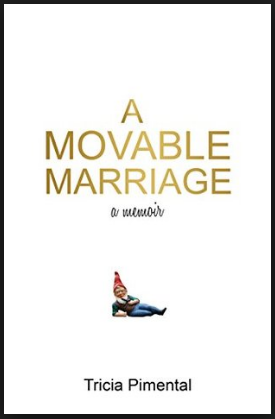A Movable Marriage_Patricia Pimental_Bayou City Branch TX