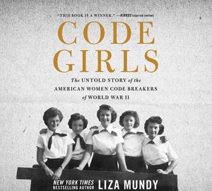 Code-Girls-Untold-Story-American-Women-Code-Breakers-World-War-II